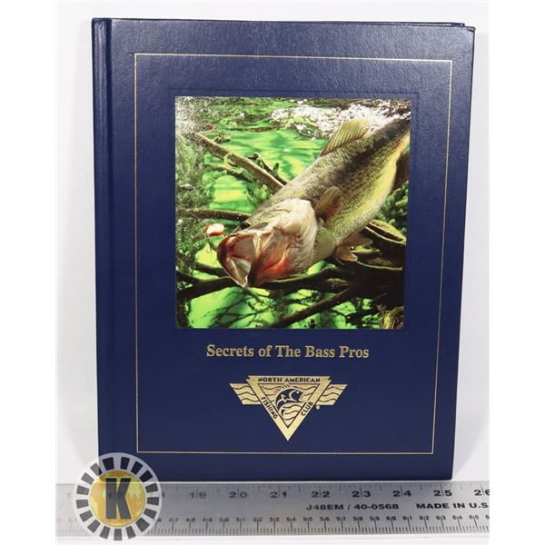 SECRETS OF THE BASS PROS. HARD COVER