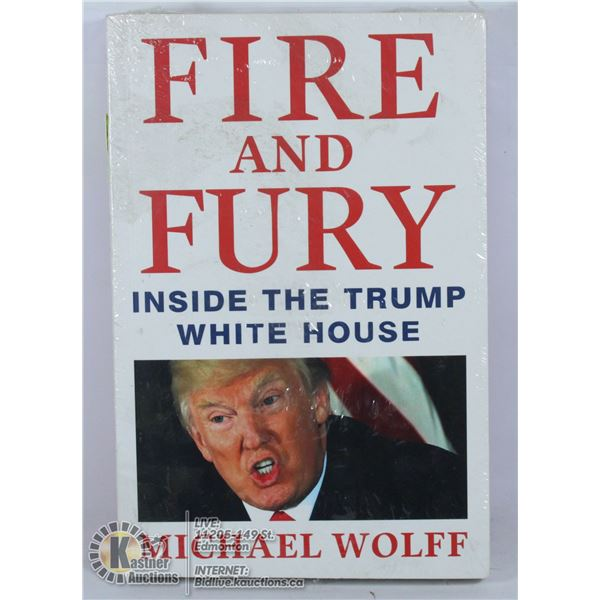 FIRE AND FURY: INSIDE THE TRUMP WHITE HOUSE.