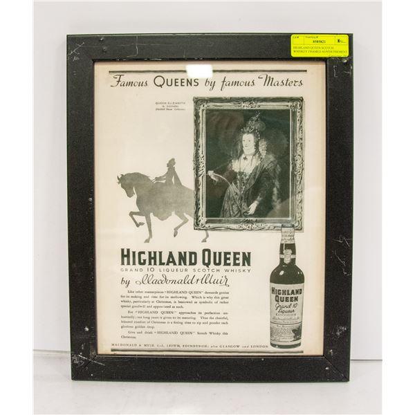 HIGHLAND QUEEN SCOTCH WHISKEY FRAMED ADVERTISEMENT
