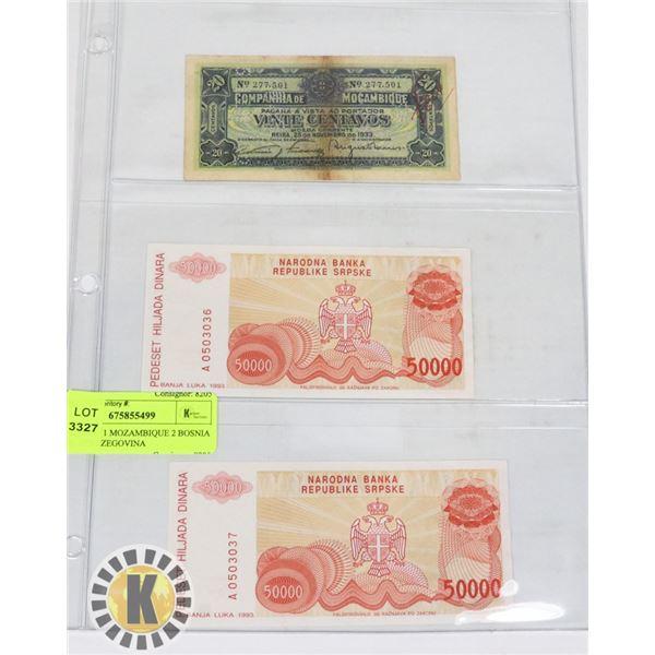 3 Banknotes 1 MOZAMBIQUE 2 BOSNIA AND HERZEGOVINA