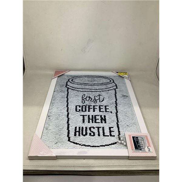 """""""First Coffee Then Hustle"""" Picture"""