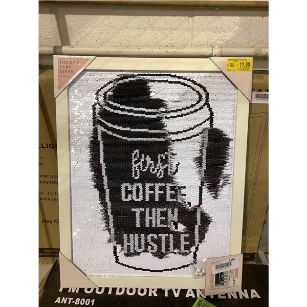 First Coffee Then Hustle Sequin Pin Memo Board (16 in x 20in)