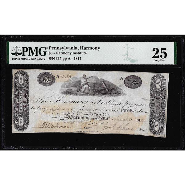 1817 $5 Harmony Institute Pennsylvania Obsolete Note PMG Very Fine 25