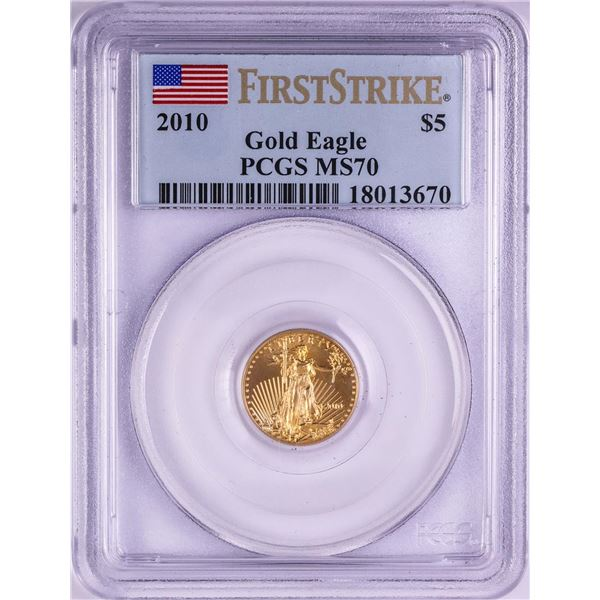 2010 $5 American Gold Eagle Coin PCGS MS70 First Strike