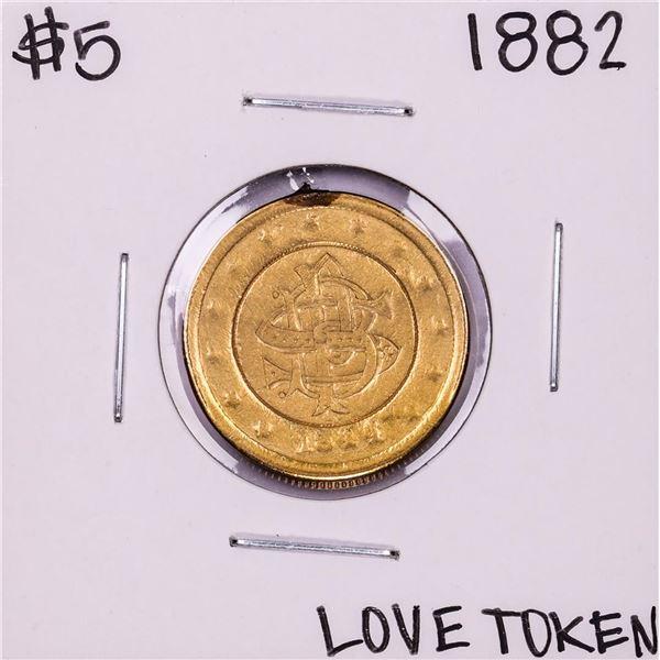 1882 $5 Liberty Head Half Eagle Gold Love Token Coin