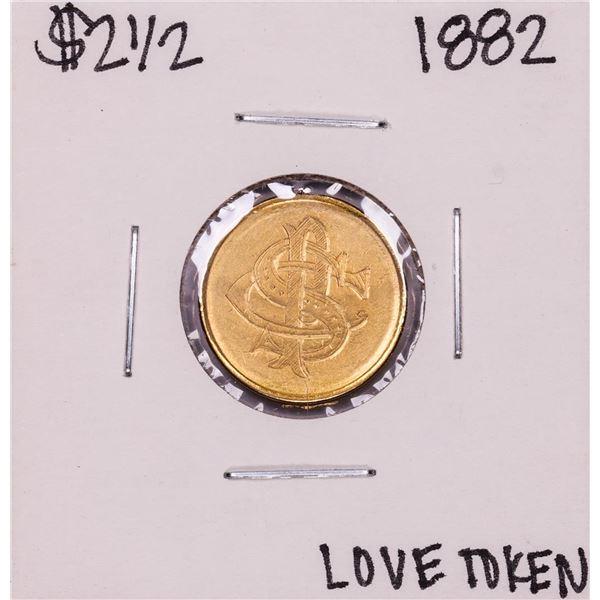 1882 $2 1/2 Liberty Head Quarter Eagle Gold Love Token Coin