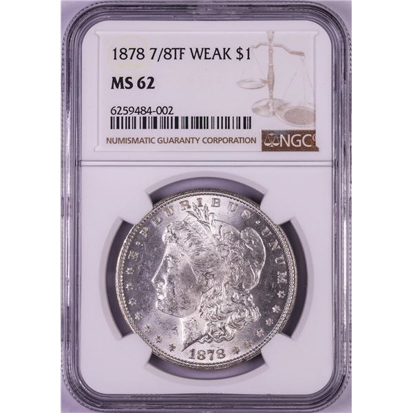 1878 7/8TF Weak $1 Morgan Silver Dollar Coin NGC MS62