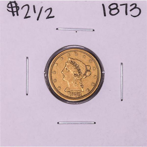 1873 Closed 3 $2 1/2 Liberty Head Quarter Eagle Gold Coin