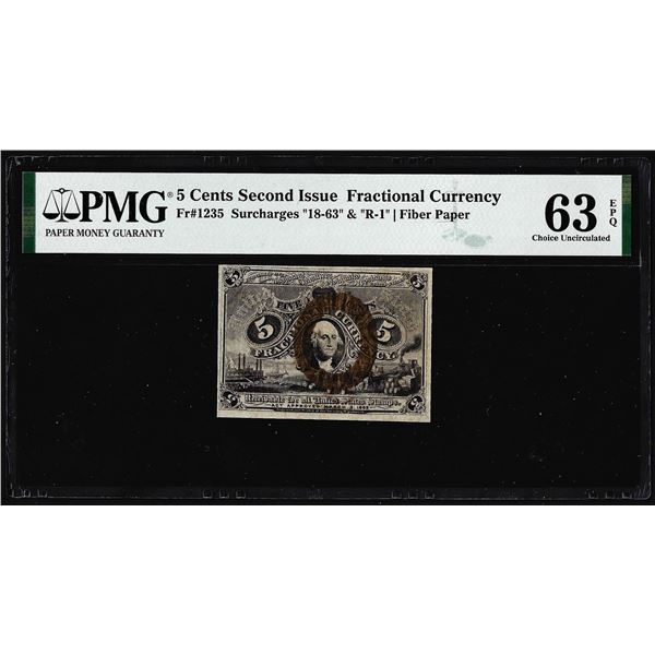 1863 Five Cents Second Issue Fractional Note Fr.1235 PMG Choice Uncirculated 63EPQ