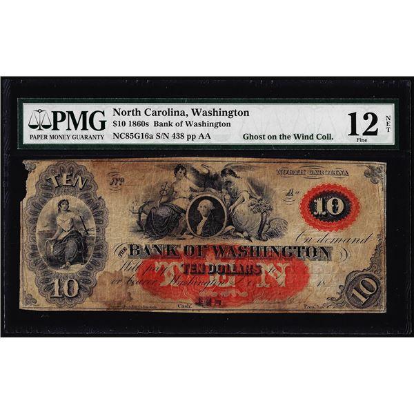 1860's $10 Bank of Washington North Carolina Obsolete Note PMG Fine 12 Net