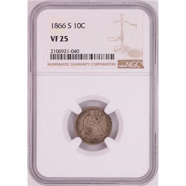 1866-S Seated Liberty Dime Coin NGC VF25