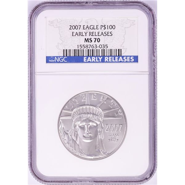 2007 $100 Platinum American Eagle Coin NGC MS70 Early Releases