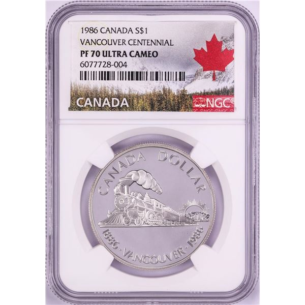 1986 $1 Canada Proof Vancouver Centennial Silver Dollar Coin NGC PF 70 Ultra Cameo