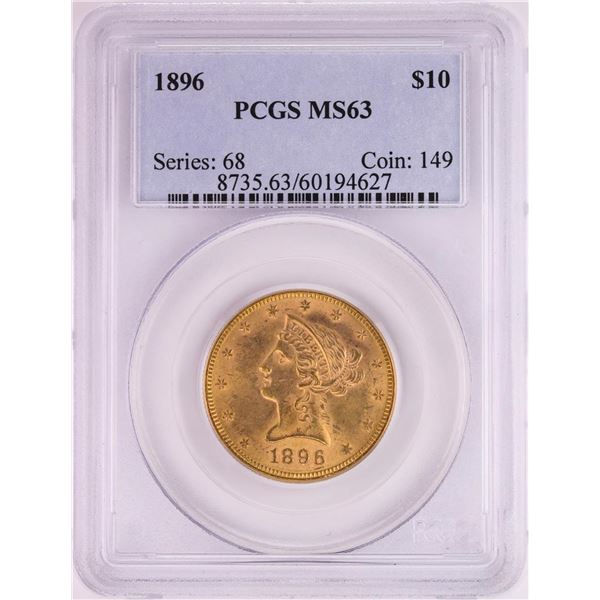 1896 $10 Liberty Head Eagle Gold Coin PCGS MS63