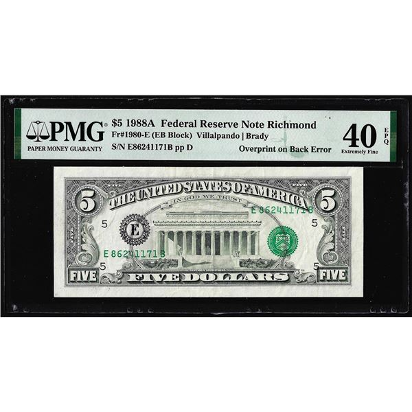 1988A $5 Federal Reserve Note Overprint on Back Error PMG Extremely Fine 40EPQ