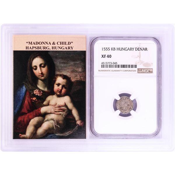 1555 KB Hungary Denar 'Madonna and Child' Coin NGC XF40 w/ Story Box