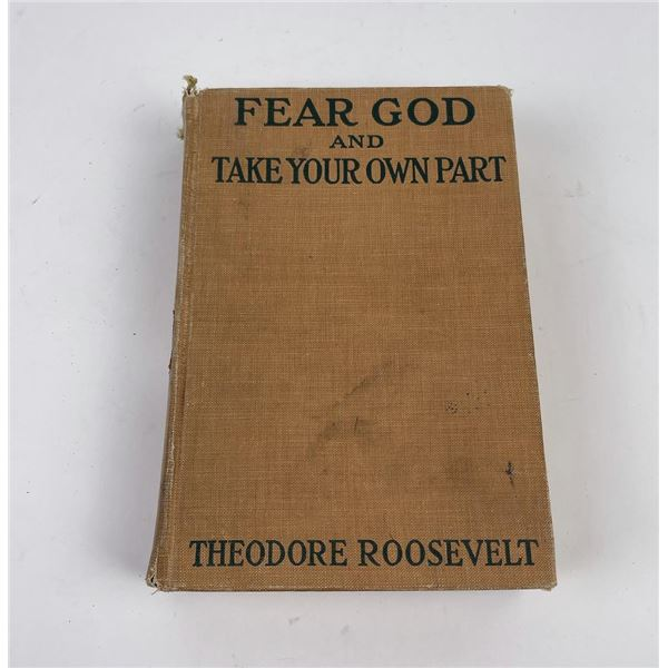 Fear God Take Your Own Part Roosevelt