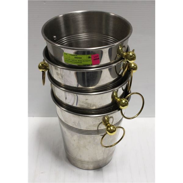 LOT OF 4 METAL WINE BUCKETS WITH GOLD HANDLES