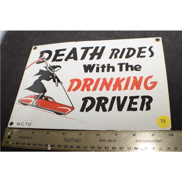 Porcelain steek drunk driving sign