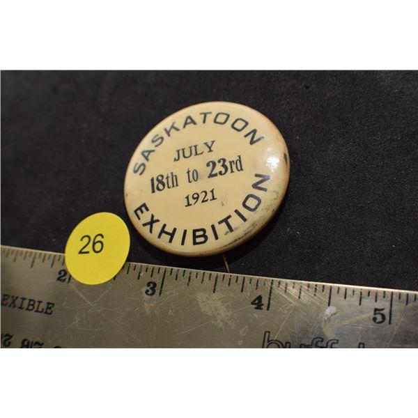 1921 Saskatoon Exhibition Pinback