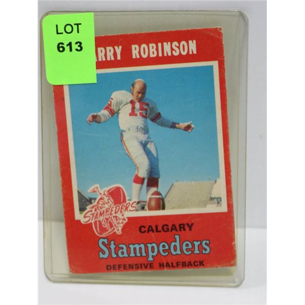1970 OPC LARRY ROBINSON CFL CARD STAMPEDERS