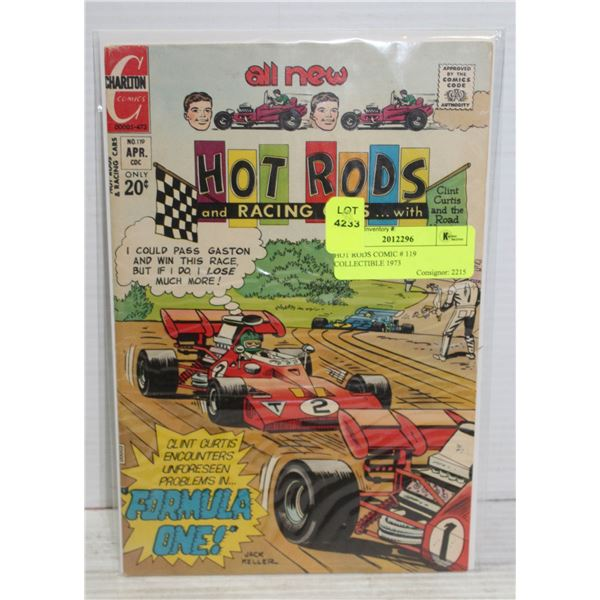 HOT RODS COMIC # 119 COLLECTIBLE 1973