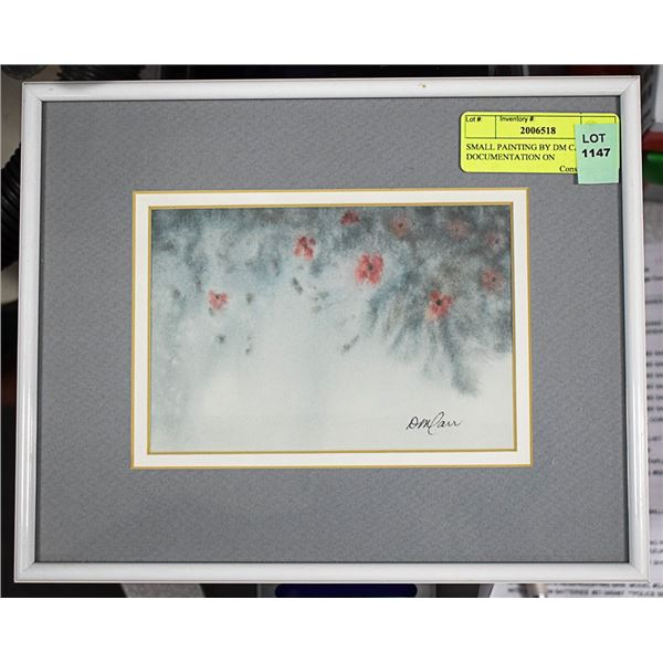 SMALL PAINTING BY DM CARR WITH DOCUMENTATION ON