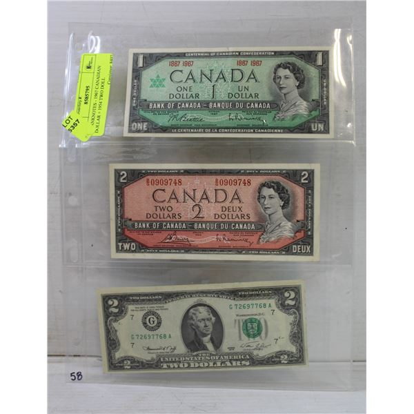 3 BANKNOTES - 1967 CANADIAN DOLLAR + 1954 TWO DOLL