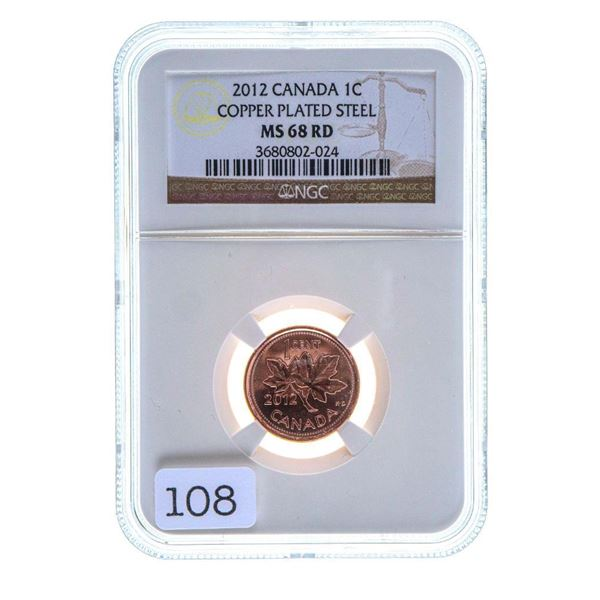 2012 Canada 1C Copper Plated Steel MS68 RD NGC