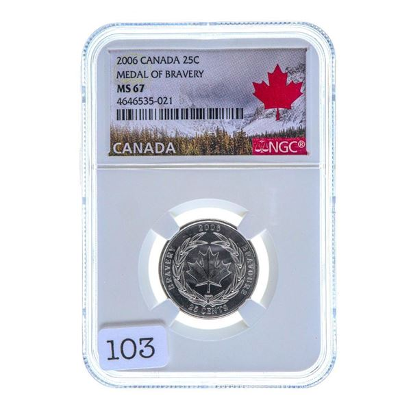 2006 Canada 25C Medal of Bravery MS67 NGC