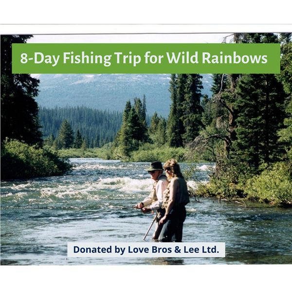 8-Day Fishing Trip for Wild Rainbows