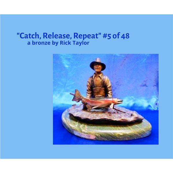 """""""Catch, Release, Repeat"""" a bronze"""