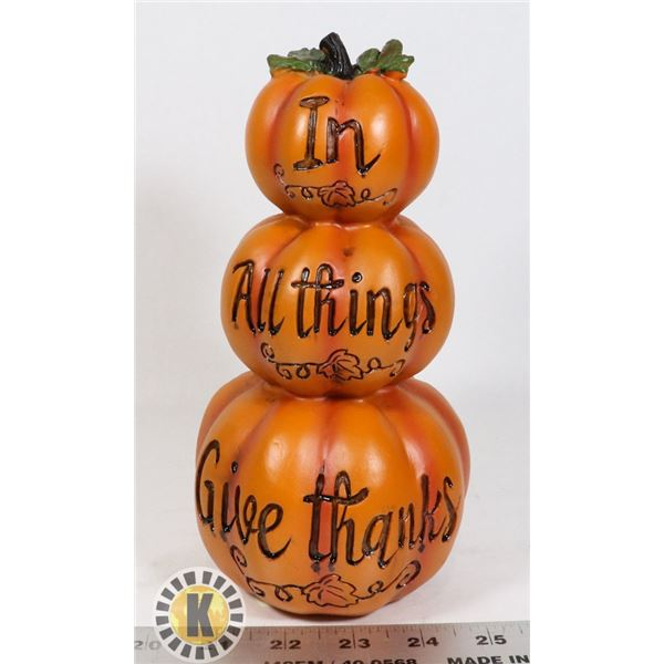 """NEW PUMPKIN """"IN ALL THINGS GIVE THANKS"""" DECORATIVE"""
