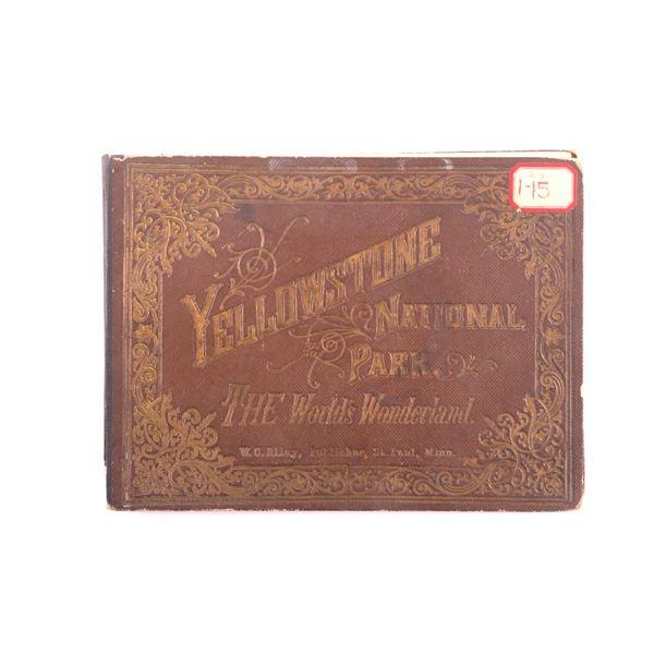 Yellowstone World's Wonderland Photo Book 1889
