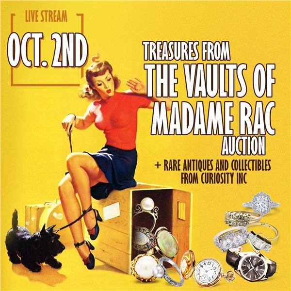 WELCOME TO THE VAULTS OF MADAME RAC AUCTION!