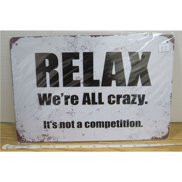 """Relax"" Tin Sign 7 3/4"" X 11 1/2 """