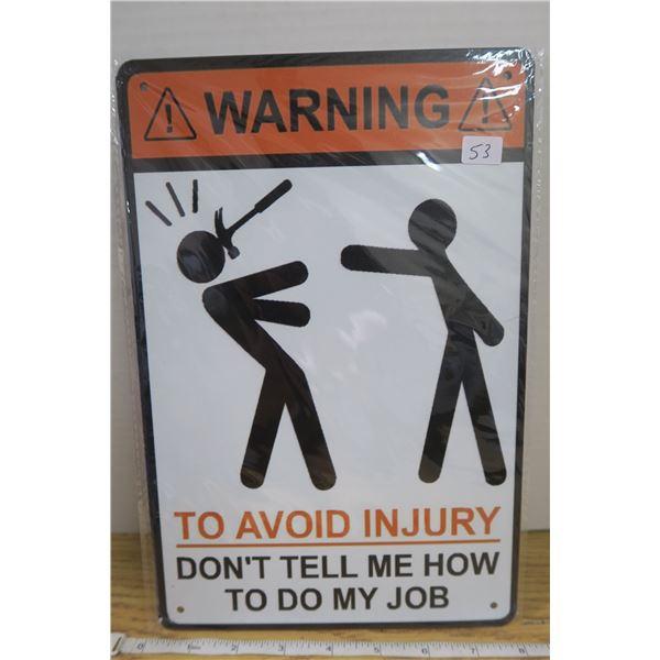 """""""warning""""  Tin Sign 7 3/4"""" X 11 1/2 """""""
