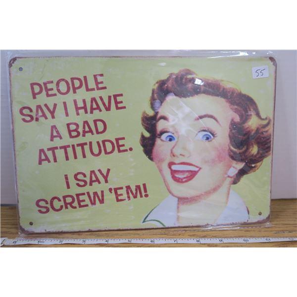 """Attitude""  Tin Sign 7 3/4"" X 11 1/2 """