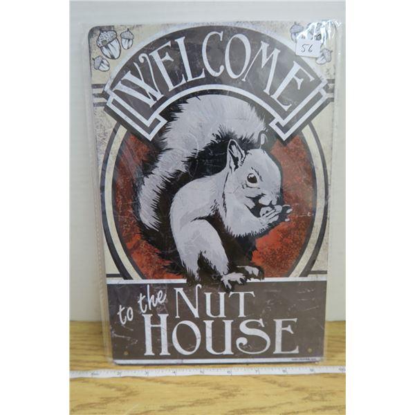 """""""Nut house""""  Tin Sign 7 3/4"""" X 11 1/2 """""""