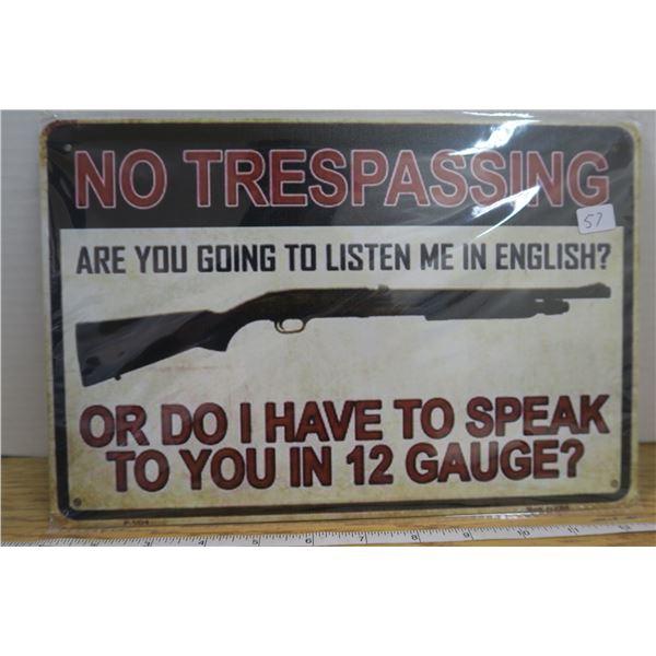 """No Trespassing""  Tin Sign 7 3/4"" X 11 1/2 """
