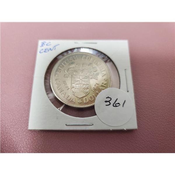 1971 Dollar - Uncirculated - B.C. Centennial