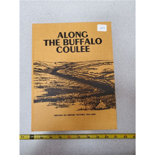 History book - along the buffalo coulee