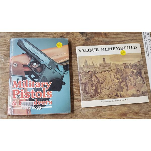 2 books of military pistols and Valour Remembered