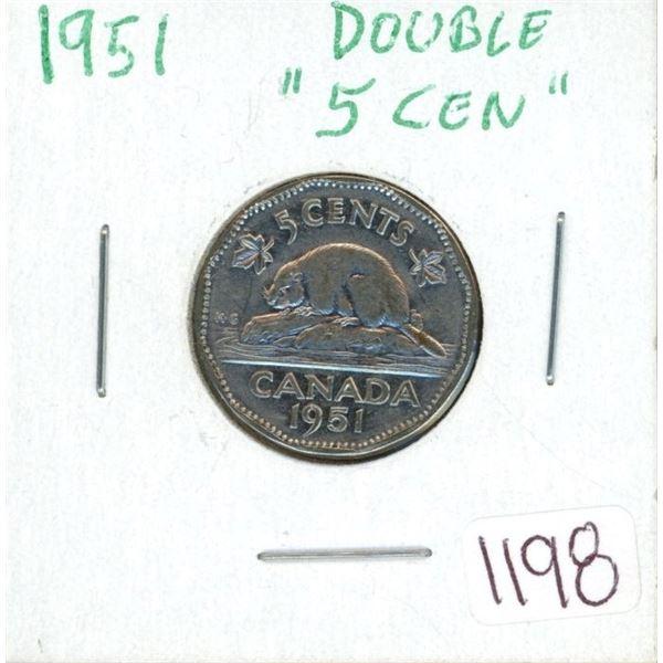 "1951 Double ""5 cent"" nickel"