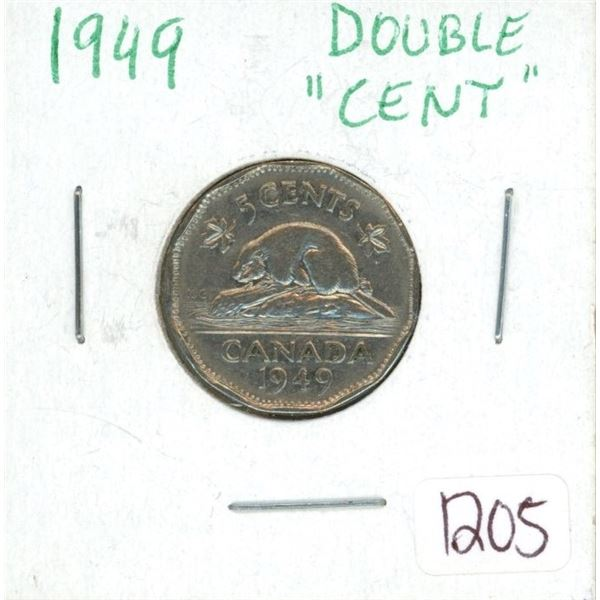 "1949 Double ""cent"" nickel"