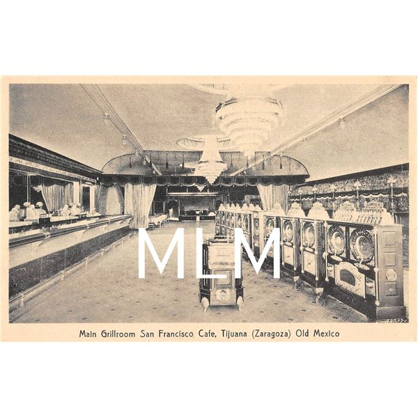 Main Grillroom San Francisco Café, Tijuana Zaragoza Old Mexico Postcard