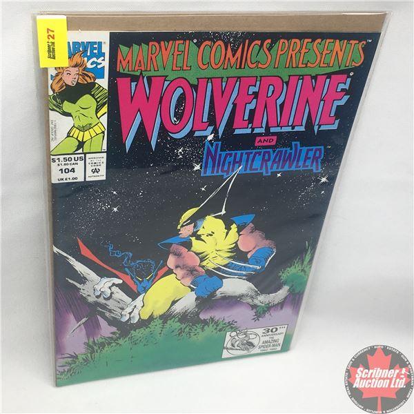 MARVEL COMICS PRESENTS: Wolverine Vol. 1, No. 104, 1992: Wolverine & Nightcrawler - You Know That We