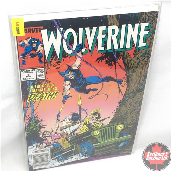 MARVEL: Wolverine 5, March 1989 : In the Golden Triangle Lurks…Death! - A Stan Lee Presentation: Hun