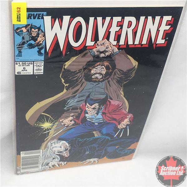 MARVEL: Wolverine 6, April 1989 : Stan Lee Presents: Roughouse Starring Wolverine