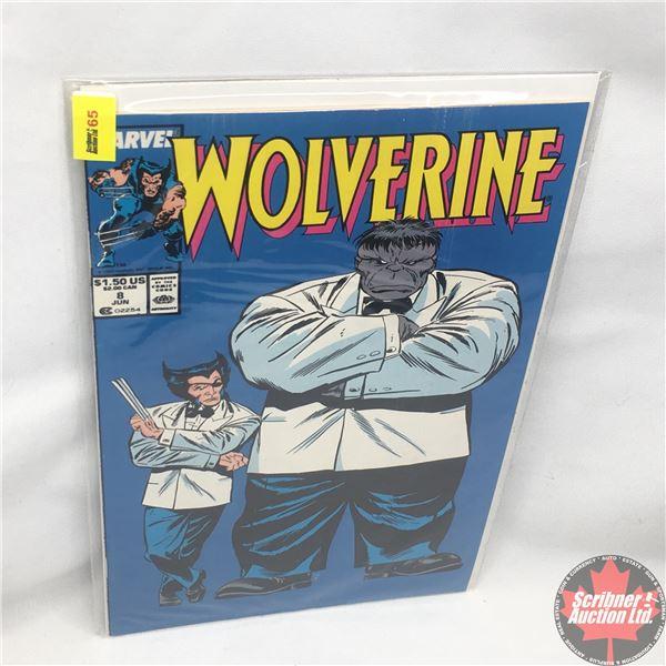 MARVEL: Wolverine 8, June 1989 : Stan Lee Presents: If It Ain't Broke--!